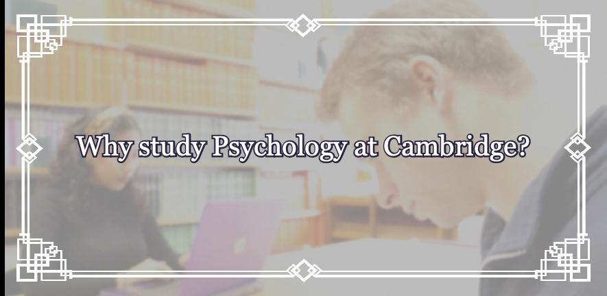 "written ""Why study Psychology at Cambridge?"" and in the background two students studying in the library"